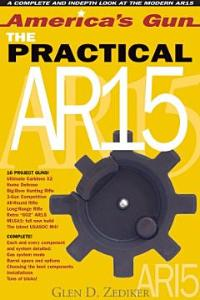 America's Gun: The Practical AR15