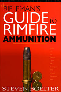 The Riflemans Guide To Rimfire Ammunition