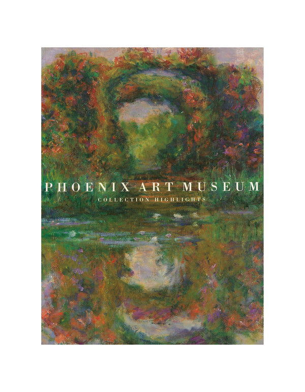 Phoenix Art Museum Collection Highlights Book