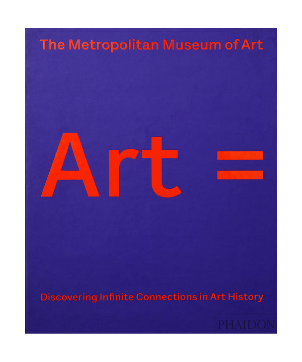 Art = Discovering Infinite Connections in Art History, Metropolitan Museum of Art