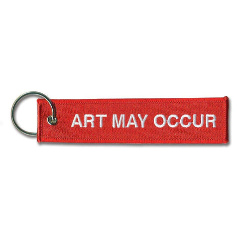 Art May Occur Key Chain