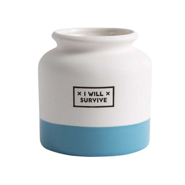 I Will Survive Ceramic Planter / Vase