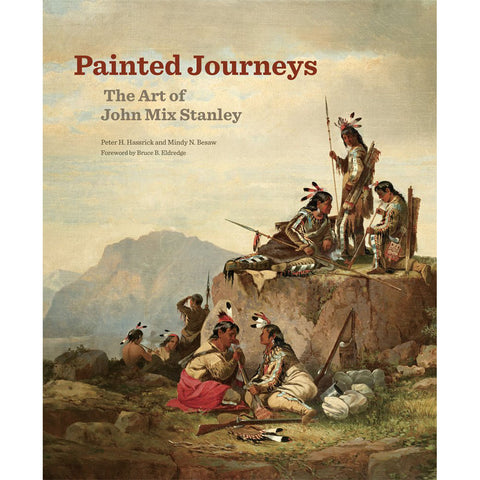 Painted Journeys: The Art of John Mix Stanley