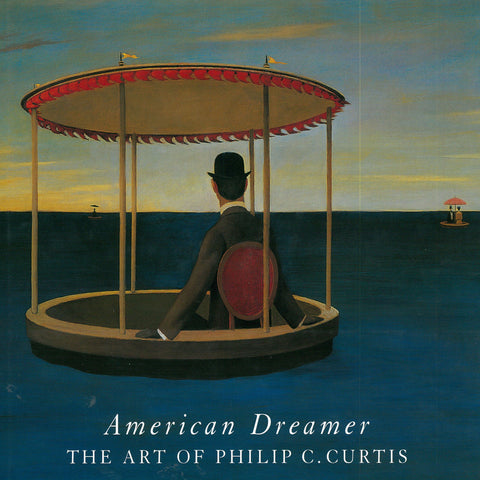 American Dreamer The Art of Philip C Curtis