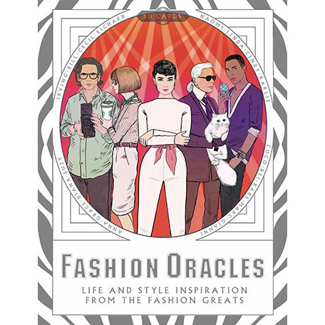 Fashion Oracles: Life & Style Inspiration From The Fashion Greats
