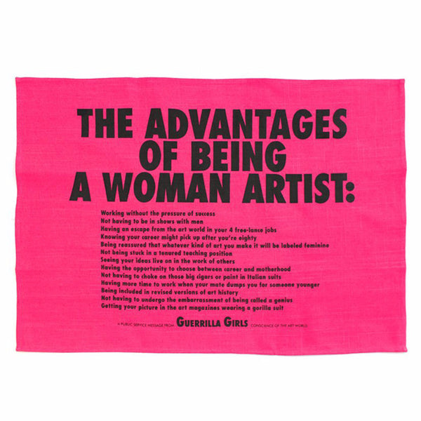 Advantages of Being a Woman Artist Tea Towel