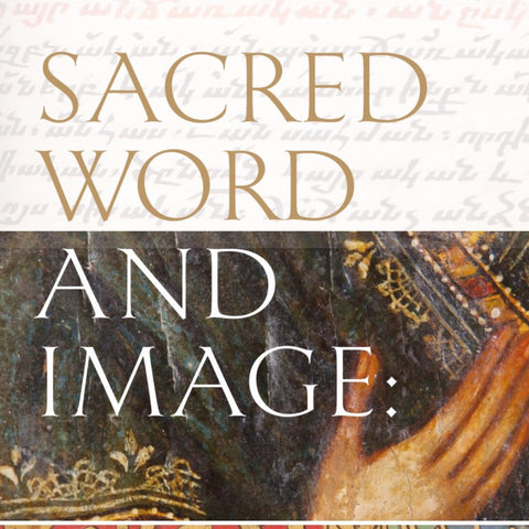 Sacred Word and Image