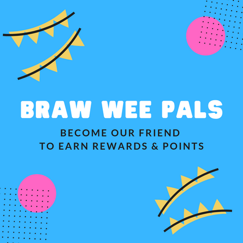 Braw Wee Pals Referral & Loyalty Programme