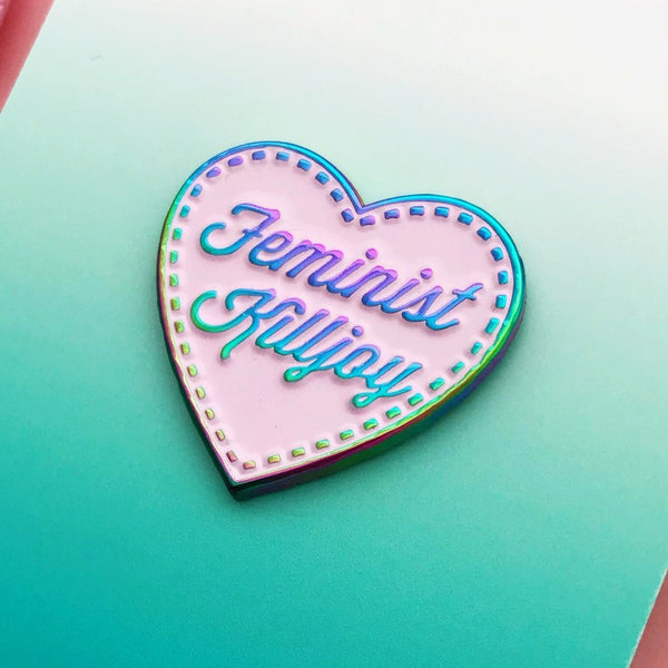Feminist Killjoy Pin - Hand Over Your Fairy Cakes - Braw Wee Emporium