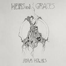Adam Holmes - Heirs & Graces