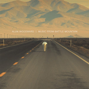 Alun Woodward - Music from Battle Mountain - Braw Wee Emporium