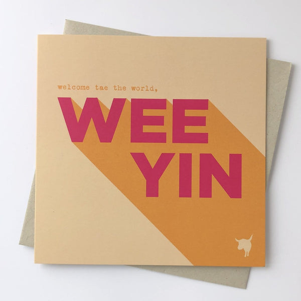 Welcome to the World Wee Yin Greeting Card - Hiya Pal Braw Wee Emporium
