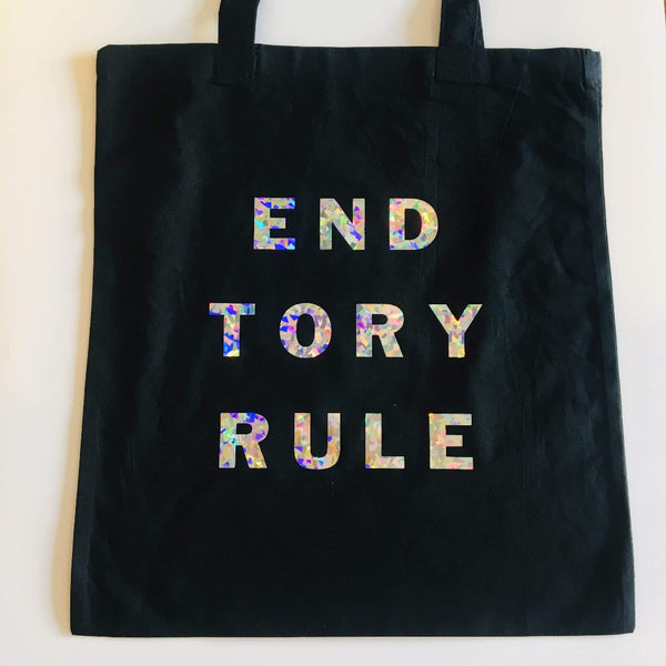 End Tory Rule Tote Bag- Braw Wee Emporium Braw Wee Emporium
