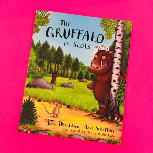 The Gruffalo in Scots - Julia Donaldson - translated by James Robertson. - Braw Wee Emporium