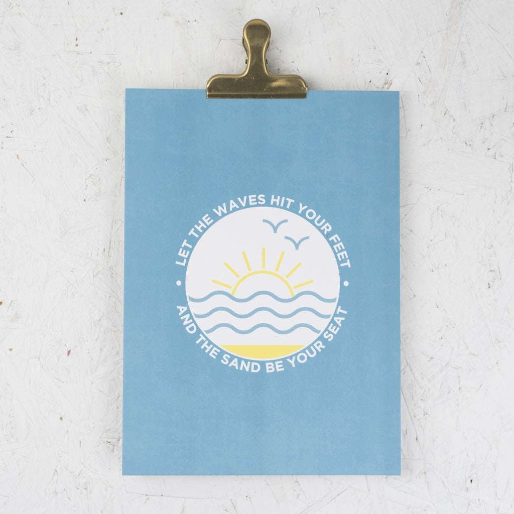 Let the Waves Hit Your Feet Print - Kate & The Ink - Braw Wee Emporium