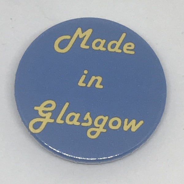 Made in Glasgow Badge - Braw Wee Braw Wee Emporium