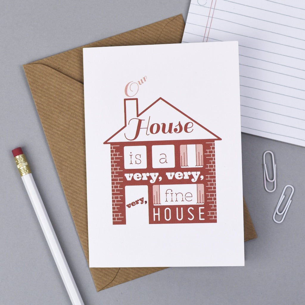 Our House Warming Card - Kate & The Ink - Braw Wee Emporium