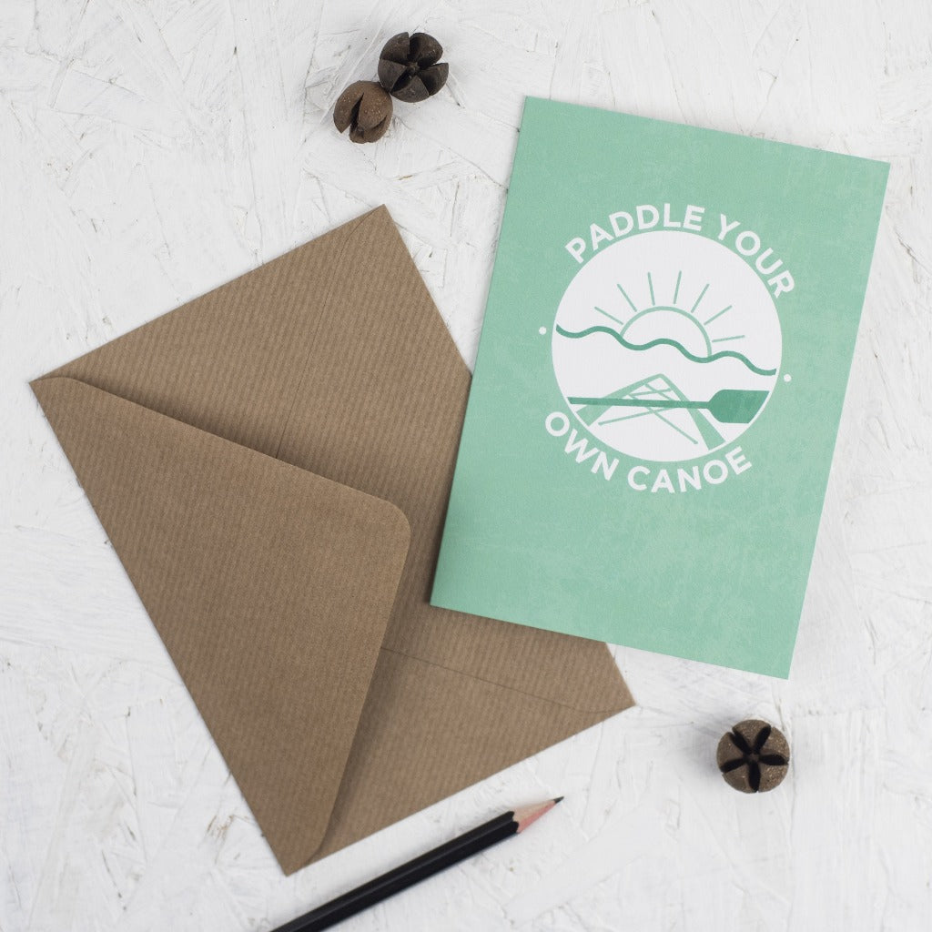 Paddle Your Own Canoe Card - Kate & The Ink - Braw Wee Emporium