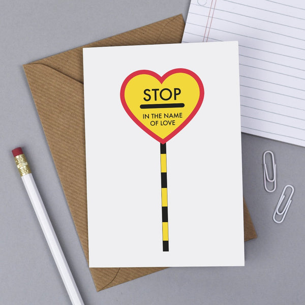 'Stop In the Name of Love' Card - Kate & The Ink Braw Wee Emporium