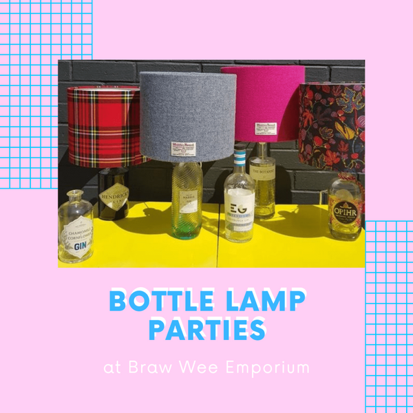 Braw Wee Bottle Lamp Christmas Party Workshop - Braw Wee Emporium