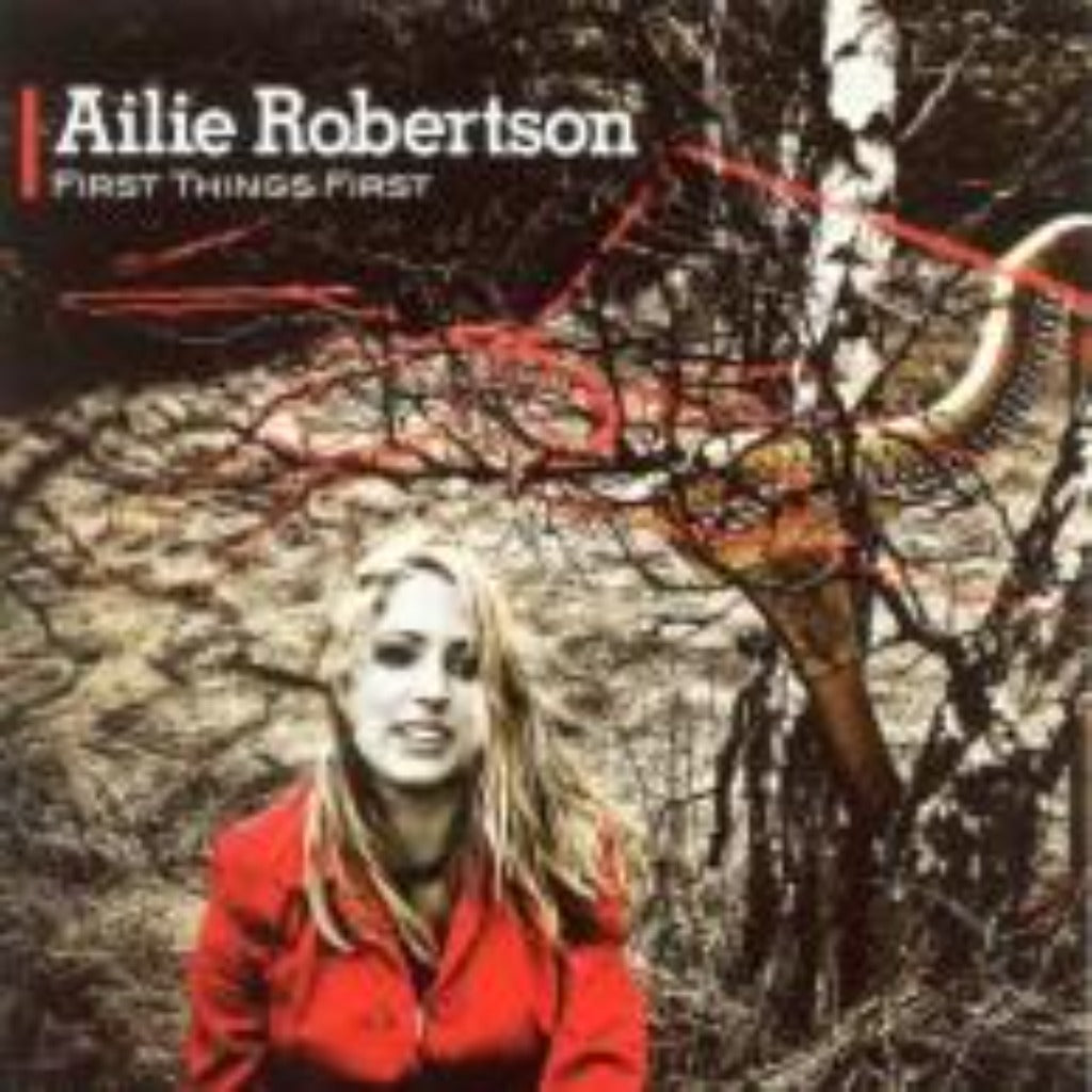 Ailie Robertson - First Things First