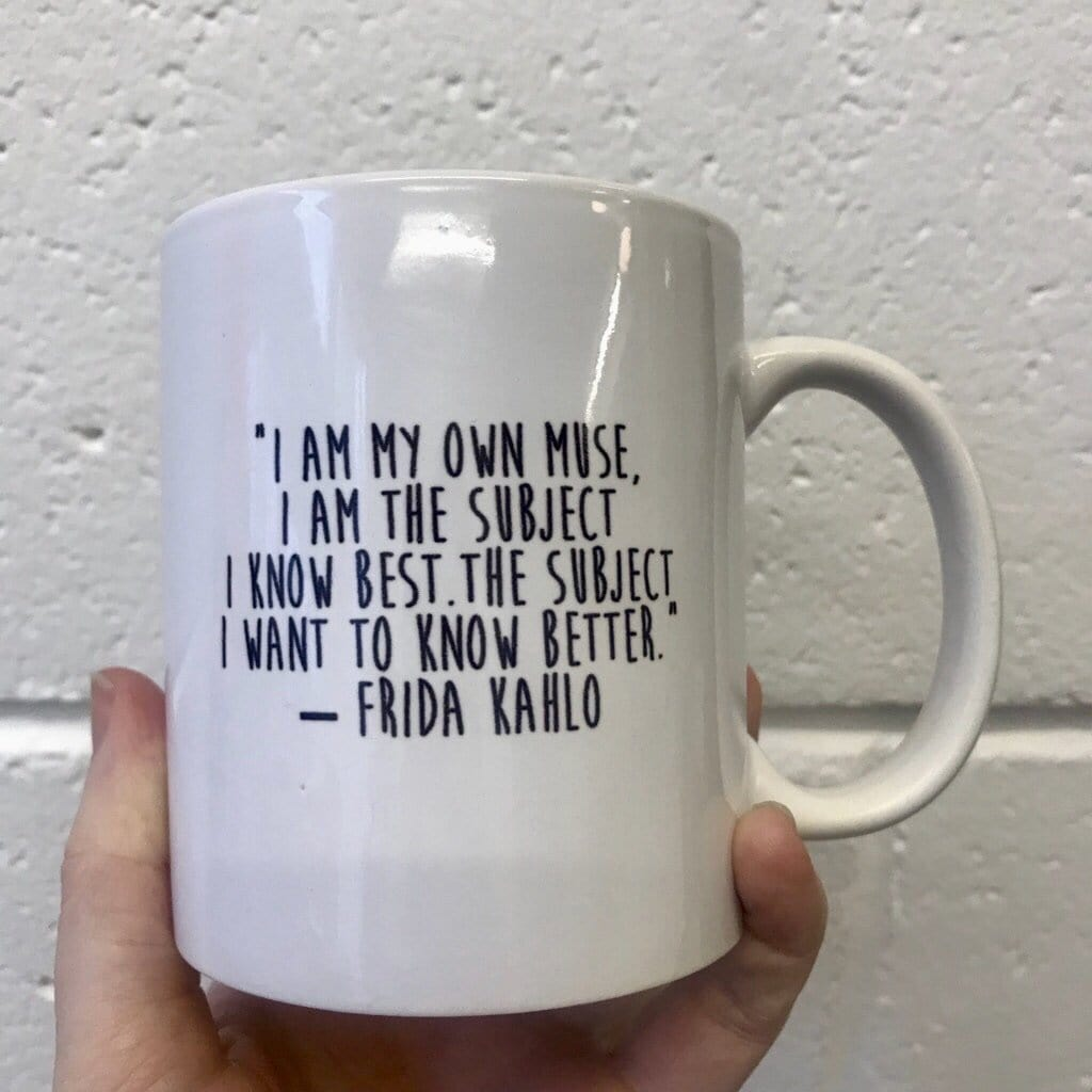 Frida Kahlo 'I am my own Muse' Mug - Colour - Steamboats Design Braw Wee Emporium
