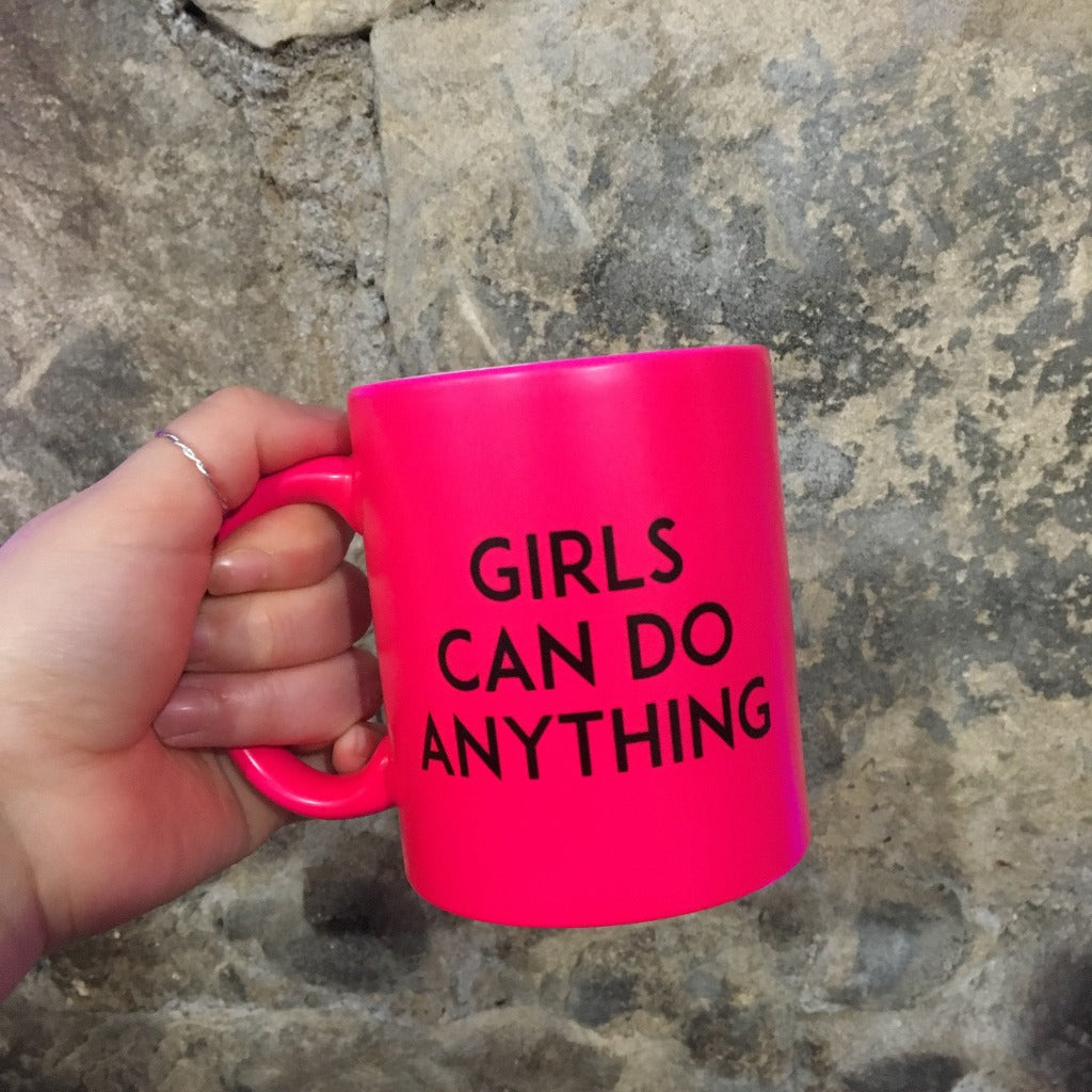 Neon Pink 'Girls Can Do Anything' Mug - Steamboats Design - Braw Wee Emporium