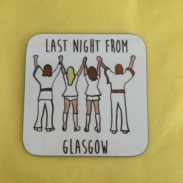 Last Night from Glasgow Coaster - Braw Wee Emporium Braw Wee Emporium