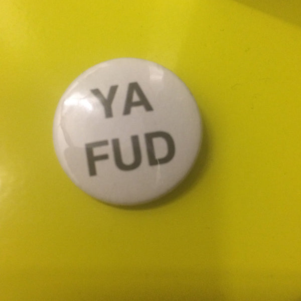Ya Fud 25mm Badge - Braw Wee Emporium