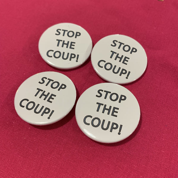 Stop the Coup! Badge - Braw Wee Emporium - Braw Wee Emporium