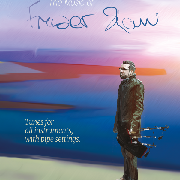 Mac Ìle: The Music of Fraser Shaw – Tune Book - Braw Wee Emporium