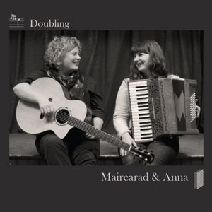 Mairearad & Anna - Doubling