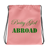 """Pretty Girl Abroad"" Drawstring bag"