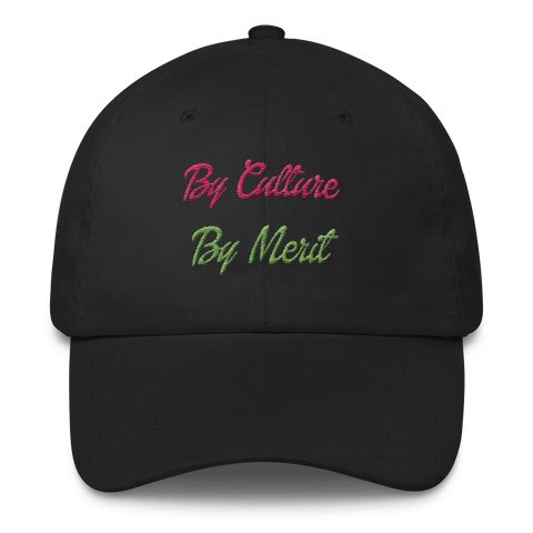 """By Culture and By Merit"" Dad Cap"