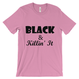 """Black & Killin' It"" Tee"