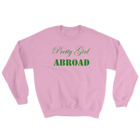 """Pretty Girl Abroad"" UNISEX Crewneck"