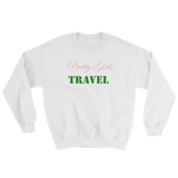 """Pretty Girls Travel"" Pretty Girl UNISEX Crewneck"