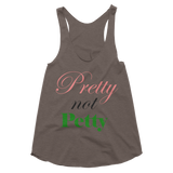 """Pretty Not Petty"" Women's Tank"