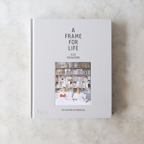 INGREDIENTS LDN Ilse Crawford A Frame for Life