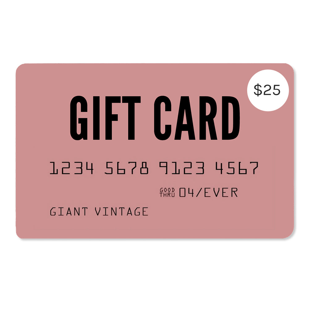 Giant Vintage $25 Gift Card