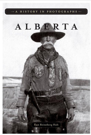 Alberta: A History in Photos - Book