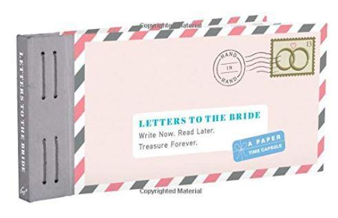 Letters to the Bride: Write Now. Read Later.