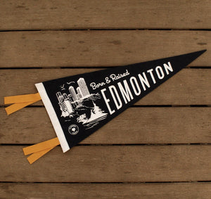 Born & Raised in Edmonton Pennant