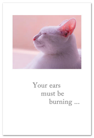 Your Ears Must Be Burning Card