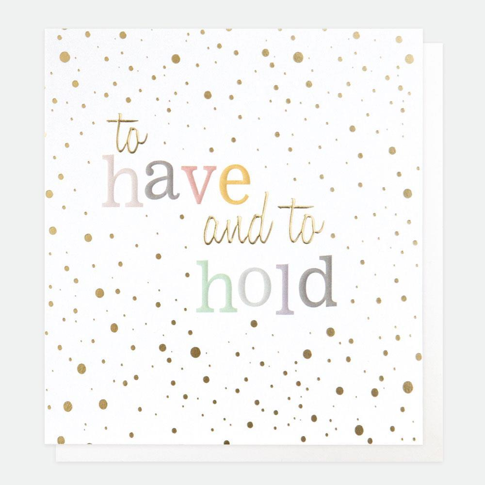 To Have and To Hold Card