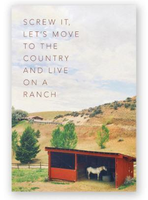 Let's Move To The Country - Greeting Card