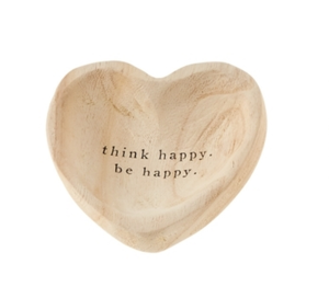 Think Happy Be Happy Heart Bowl