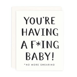 You're Have a F*cking Baby Card