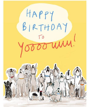 Happy Birthday to Yooouuuu! Card