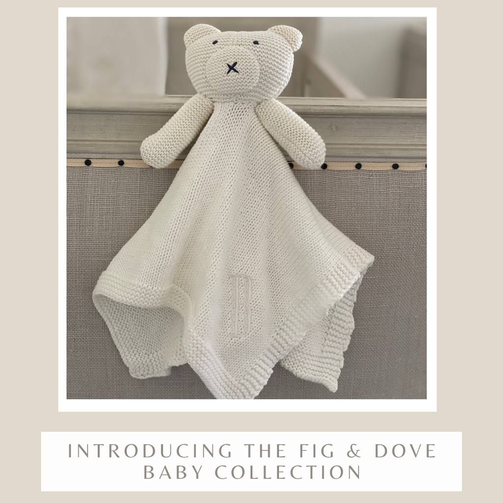 Introducing The Fig & Dove Baby Collection